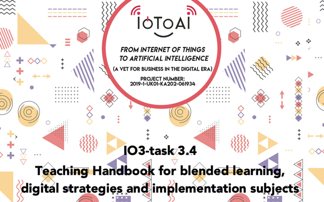 IO3: A TOOLKIT FOR BLENDED LEARNING OF IoToAI TOPICS IN VET